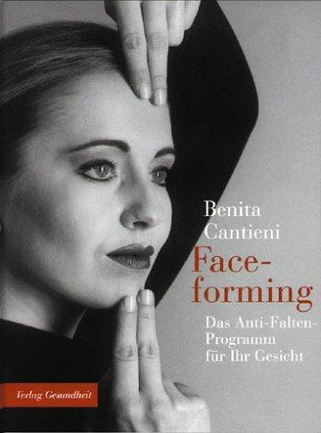 Faceforming: Das Anti-Falten-Programm für Ihr Gesicht