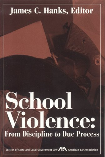 Download School Violence: From Discipline to Due Process ebook