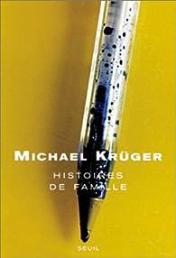 Histoires de famille par Michael Krüger