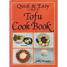 Quick & Easy Tofu Cook Book