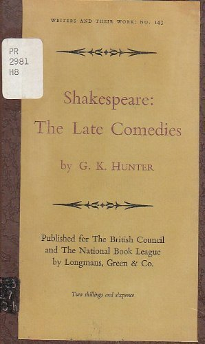 Shakespeare: The Late Comedies: A Midsummer Night's Dream, Much Ado About Nothing, As You Like It, Twelfth Night (Bibliographical Series of Supplements to British Book News on Writers and Their Work)