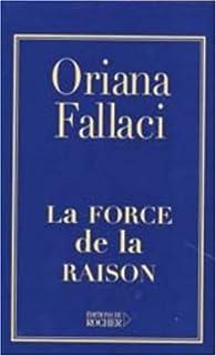 La Force de la raison par Oriana Fallaci