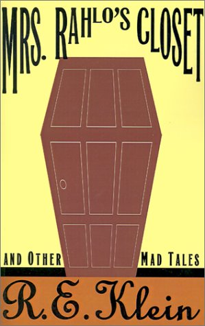 Download Mrs. Rahlo's Closet and Other Mad Tales pdf