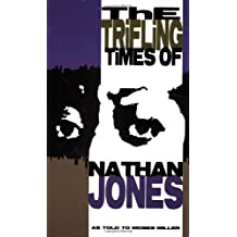 Nan: The Trifling Times of Nathan Jones by Moses Miller (2006-09-12)