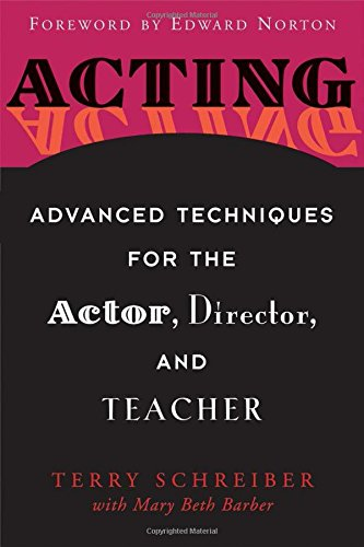 Advanced Teachers Book (Acting: Advanced Techniques for the Actor, Director, and)
