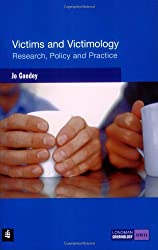 Victims and Victimology: Research, Policy and Practice (Longman Criminology Series)