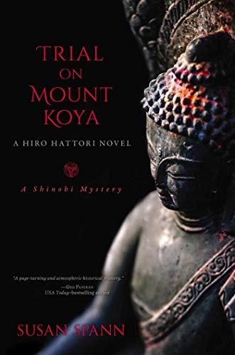 Image of Trial on Mount Koya: A Hiro Hattori Novel (A Shinobi Mystery)