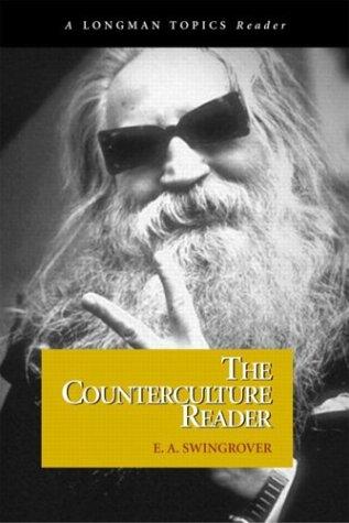 Counterculture Reader, The (A Longman Topics Reader)