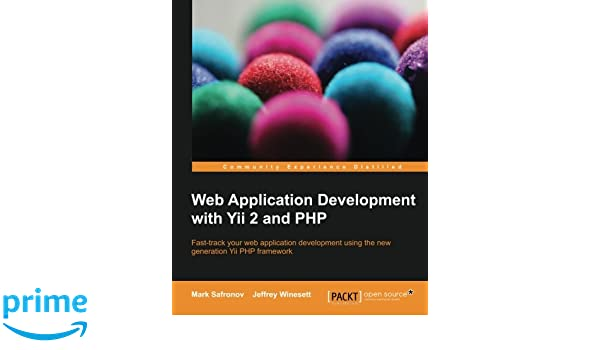 Web Application Development with Yii and PHP