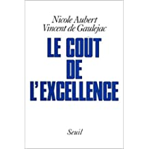Le coût de l'excellence