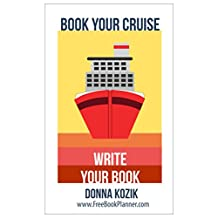 Book Your Cruise: Write Your Book
