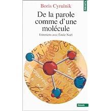 De la parole comme une molécule: Entretiens avec Émile Noël