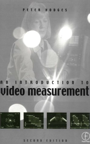 Introduction to Video Measurement, Second Edition by Focal Press