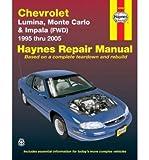 Chevrolet Lumina, Monte Carlo & Impala (Fwd) (95 - 05) (Haynes Repair Manual (Paperback)) (Paperback) - Common
