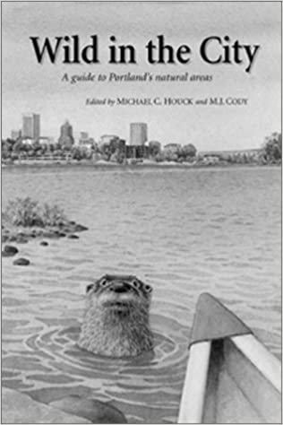 'TOP' Wild In The City: Guide To Portland's Natural Areas. remove store Control United Address Fisher please consulte