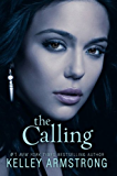 The Calling (Darkness Rising Book 2)