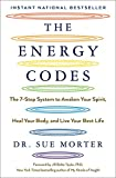 The Energy Codes: The 7-Step System to Awaken