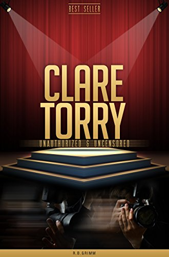 Clare Torry Unauthorized & Uncensored (All Ages Deluxe Edition with - Torry B