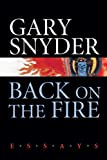 Back on the Fire, Gary Snyder, 1593761635