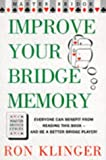 Improve Your Bridge Memory, Ron Klinger, 0575056398