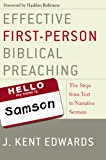 Effective First-Person Bib Preach, J. Kent Edwards, 0310263093