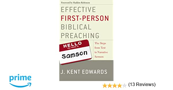 Effective First-Person Biblical Preaching: The Steps from Text to ...