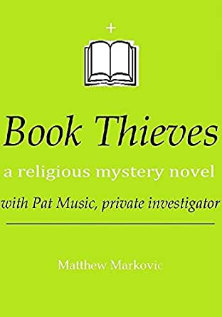 Book thieves a religious mystery novel with pat music for Sample private investigator business cards