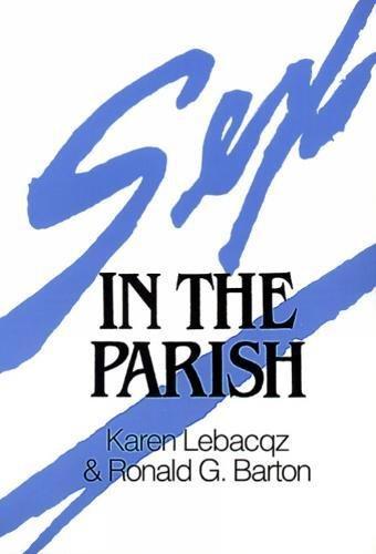 Sex in the Parish [Karen Lebacqz - Ronald G. Barton] (Tapa Blanda)