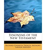 img - for [ { SYNONYMS OF THE NEW TESTAMENT } ] by Chenevix Trench, Anthony Lawson Mayhew (AUTHOR) Aug-14-2008 [ Paperback ] book / textbook / text book