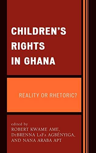 Children's Rights in Ghana: Reality or Rhetoric?