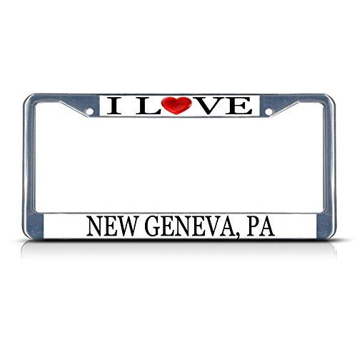 I Love Heart New Geneva, Pa Chrome Metal License Plate Frame Tag Border