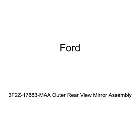 Genuine Ford 3F2Z-17683-MAA Outer Rear View Mirror Assembly