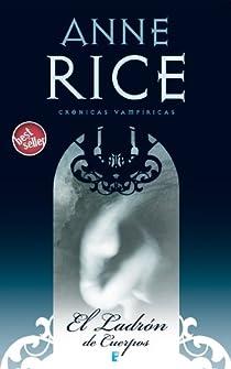 El ladrón de cuerpos par Rice