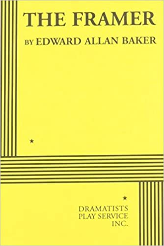 The Framer - Acting Edition by Edward Allan Baker (2009-06-11)