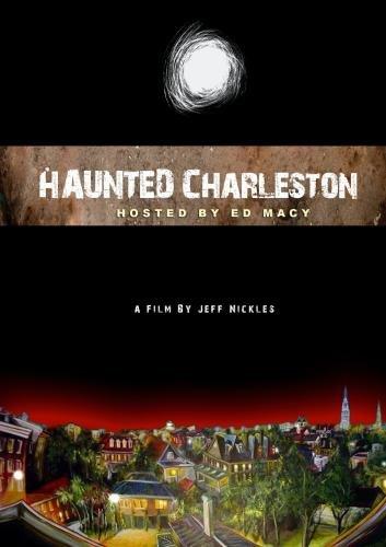 Haunted Charleston ()