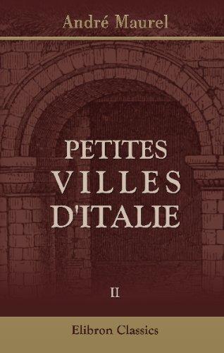 Petites villes d'Italie: Tome 2. Émilie - Marches - Ombrie (French Edition) pdf epub