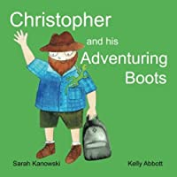Christopher and His Adventuring Boots