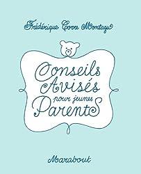Conseils avisés pour jeunes parents