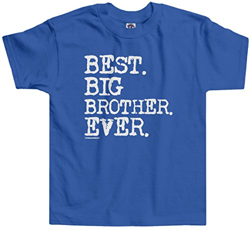 Threadrock Little Boys' Best Big Brother Ever Toddler T-Shirt 4T Royal Blue