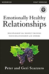 Emotionally Healthy Relationships Workbook: Discipleship that Deeply Changes Your Relationship with Others Paperback