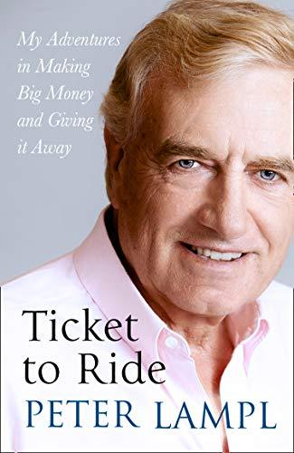 Ticket to Ride: My Adventures in Making Big Money