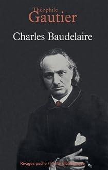 Charles Baudelaire par Gautier
