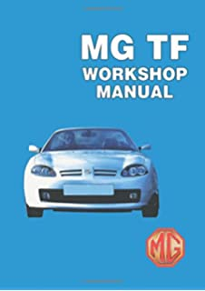 Mgf workshop manual owners manual amazon brooklands books mg tf workshop manual workshop manual rcl04932eng rcl0057eng fandeluxe Image collections