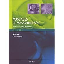 Massages et Massotherapie: Effets, Techniques et Applic.2e Ed.