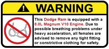 (Dodge Ram 8.0L Magnum V10 Funny no bra warning decal, perfect sticker gift)
