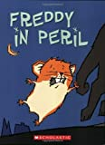 img - for Freddy in Peril: Book Two in the Golden Hamster Saga by Dietlof Reiche (2006-03-01) book / textbook / text book