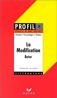 Profil d'une oeuvre : La modification, Butor par Michel Butor