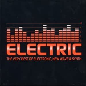 Various Artists - Electric: Very Best Early Electronic New ...