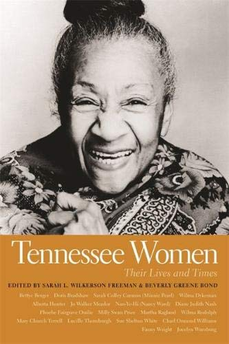 Tennessee Women: Their Lives and Times, Volume 1 (Southern Women:  Their Lives and Times Ser.)
