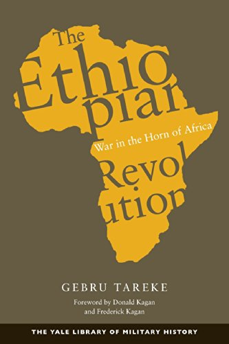 The Ethiopian Revolution: War in the Horn of Africa (Yale Library of Military History)